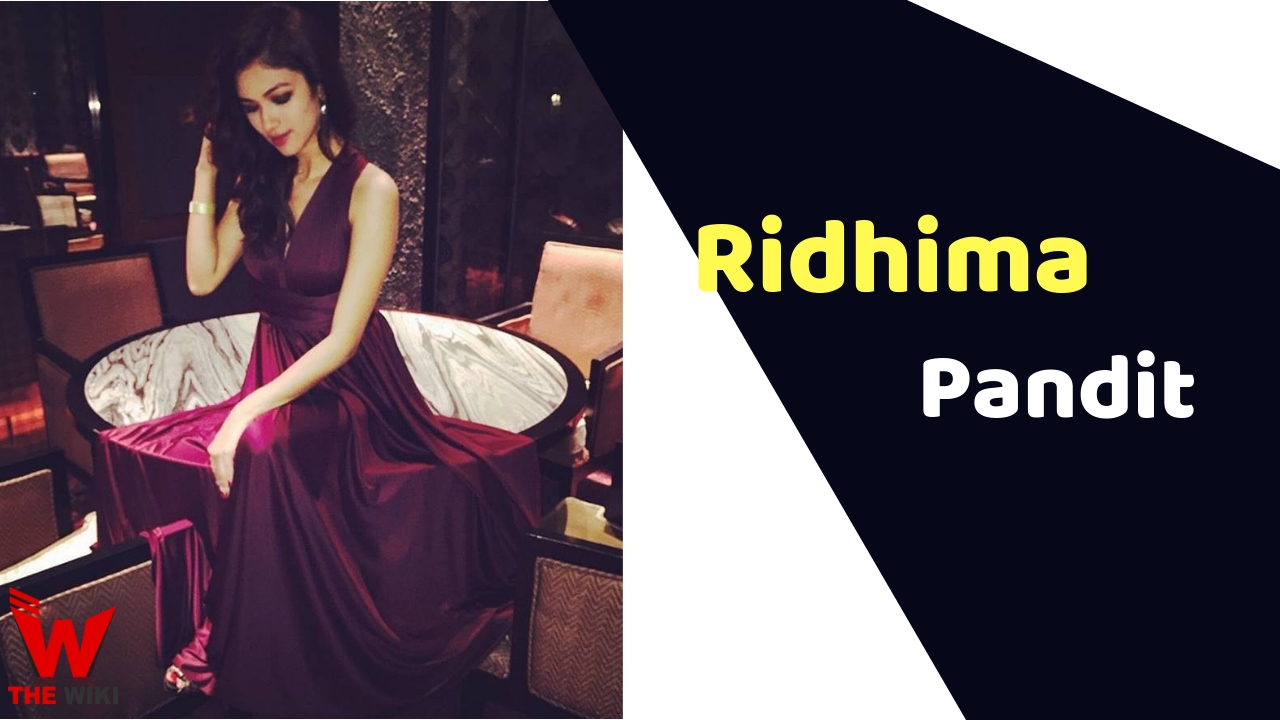 Ridhima Pandit (Actress)