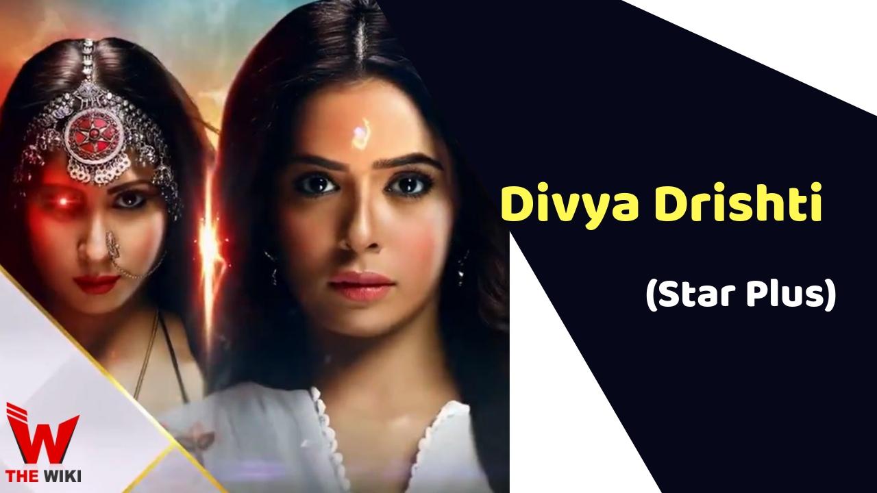 Divya Drshti (Star Plus)