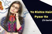 Ye Rishte Hain Pyaar Ke (Star Plus)
