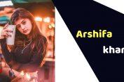 Arshifa Khan (Actress)