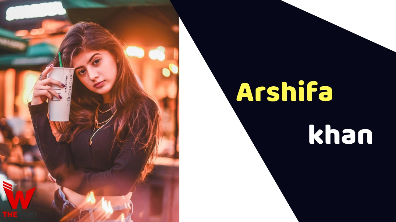 Arshifa Khan (Actress)