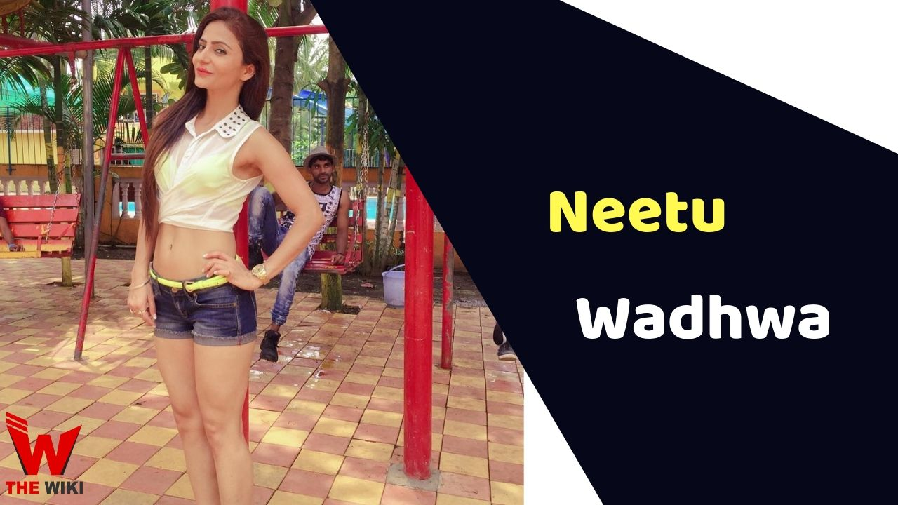 Neetu Wadhwa (Actress)
