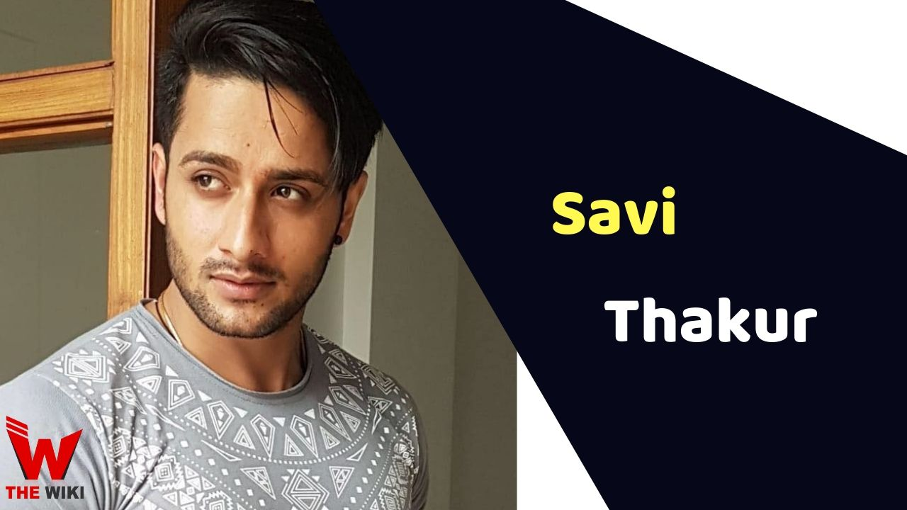 Savi Thakur (Actor)