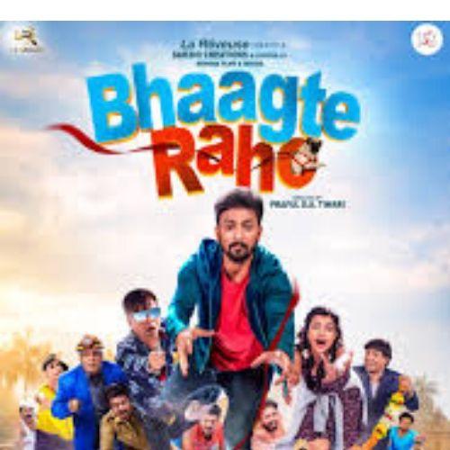 Bhaagte Raho (2018)