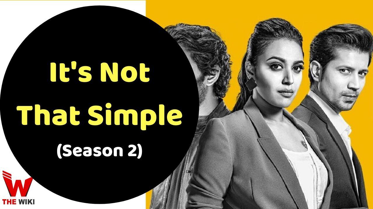 It's Not That Simple (Voot)