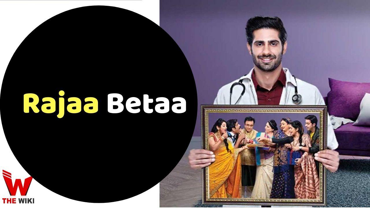 Rajaa Betaa (Zee TV)