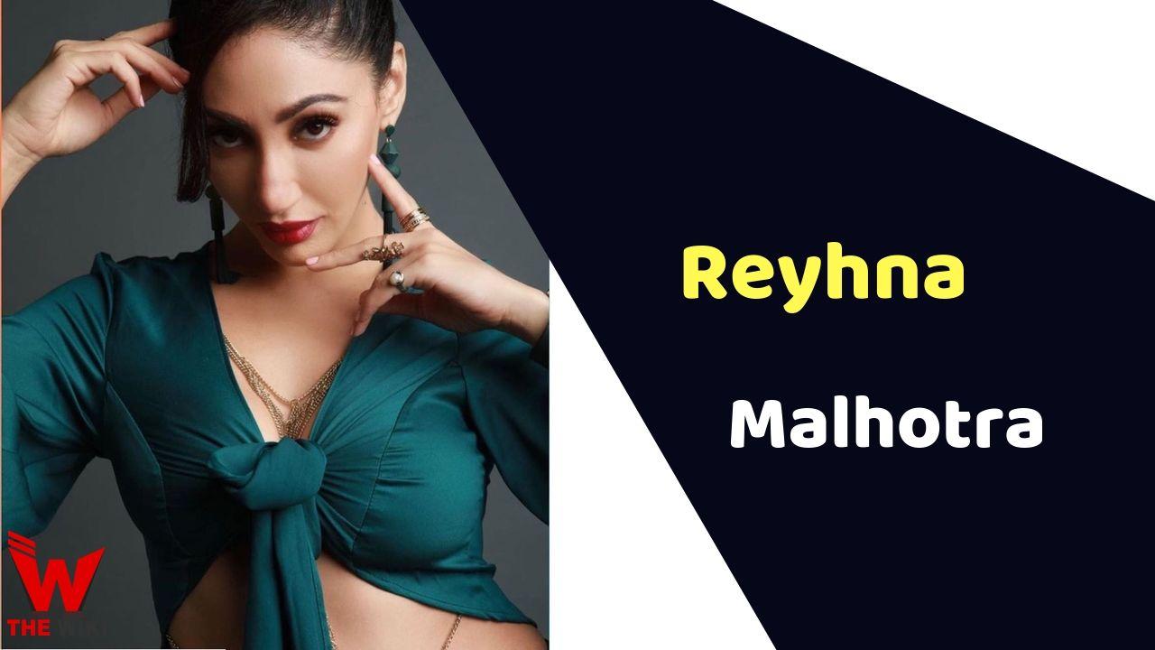 Reyhna Malhotra (Actress)