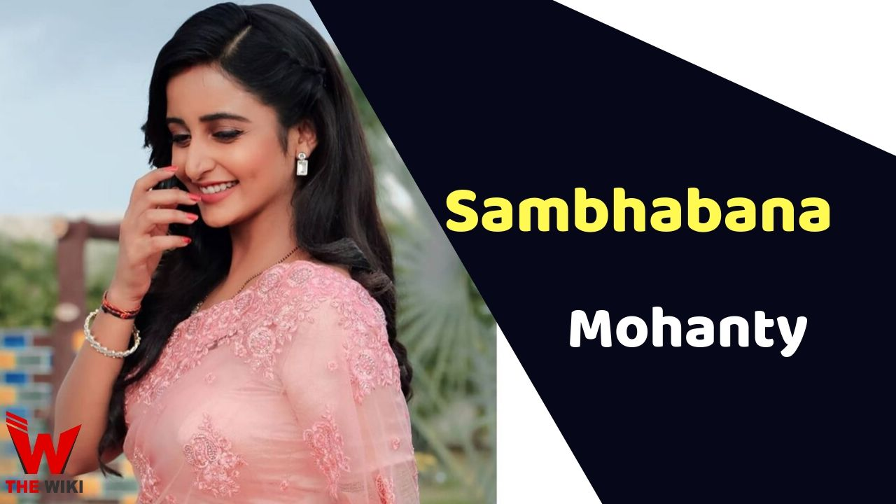 Sambhabana Mohanty (Actress)
