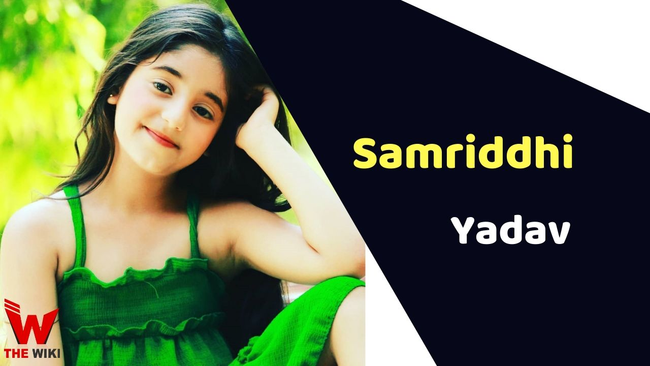 Samriddhi Yadav (Child Actor)
