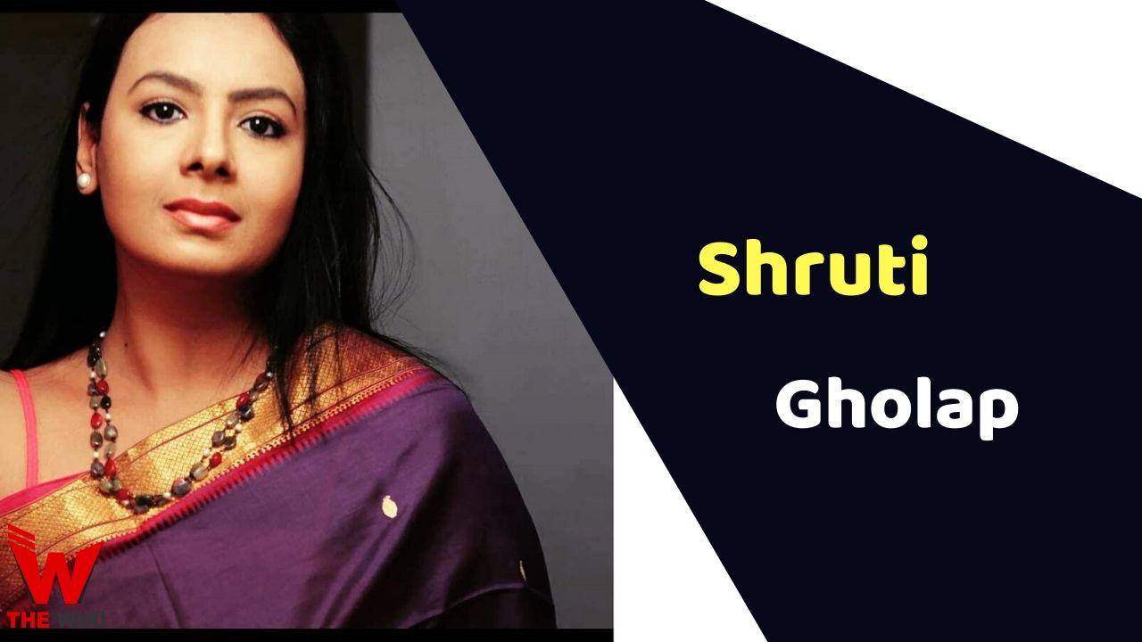 Shruti Gholap (Actress)