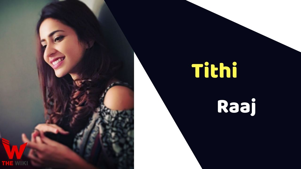 Tithi Raaj (Actress)