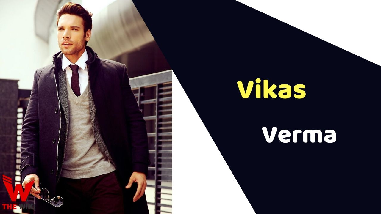 Vikas Verma (Actor)