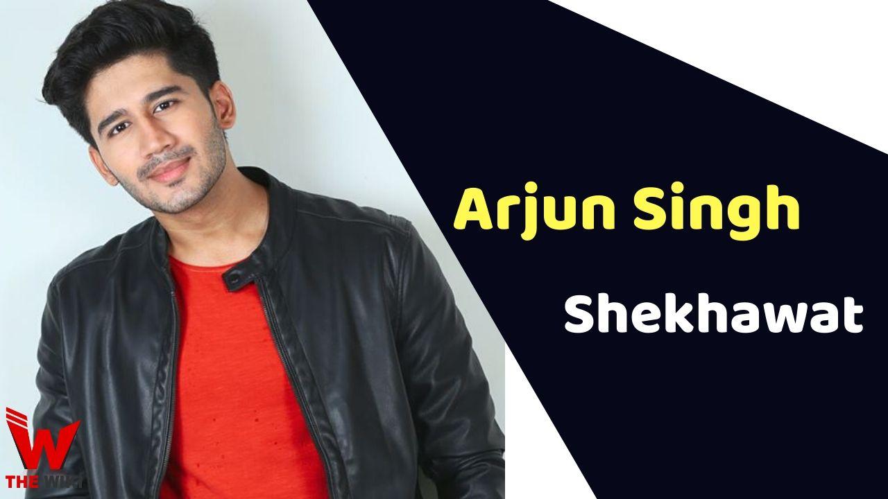 Arjun Singh Shekhawat (Actor)