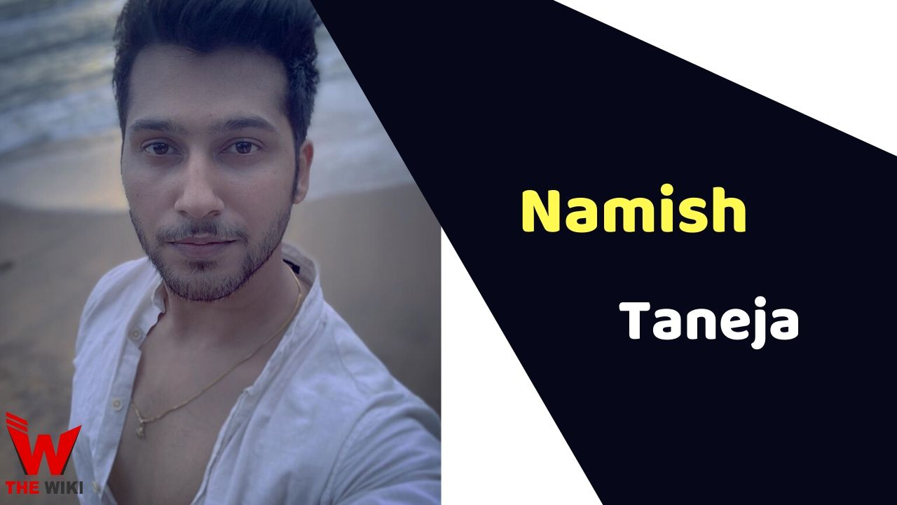 Namish Taneja (Actor)
