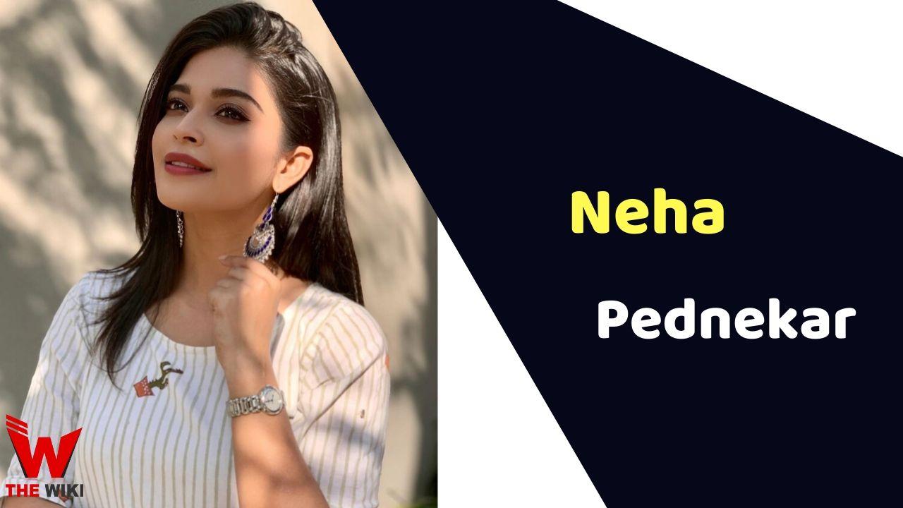 Neha Pednekar (Actress)