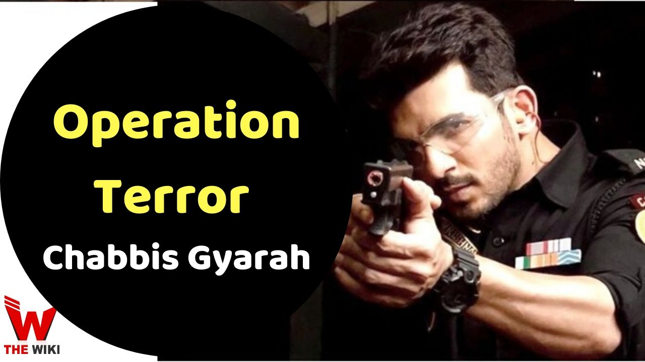 Operation Terror Chabbis Gyarah (Zee5)