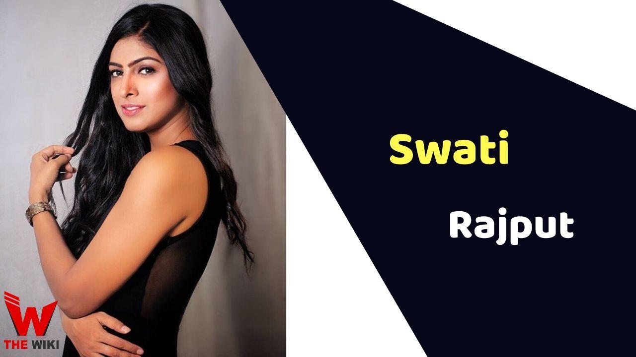 Swati Rajput (Actress)