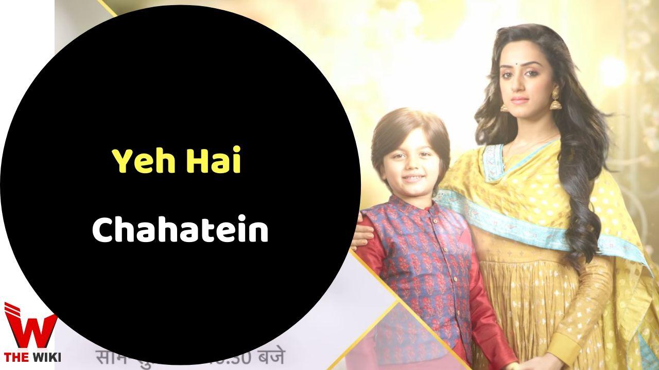 Yeh Hai Chahatein (Star Plus)