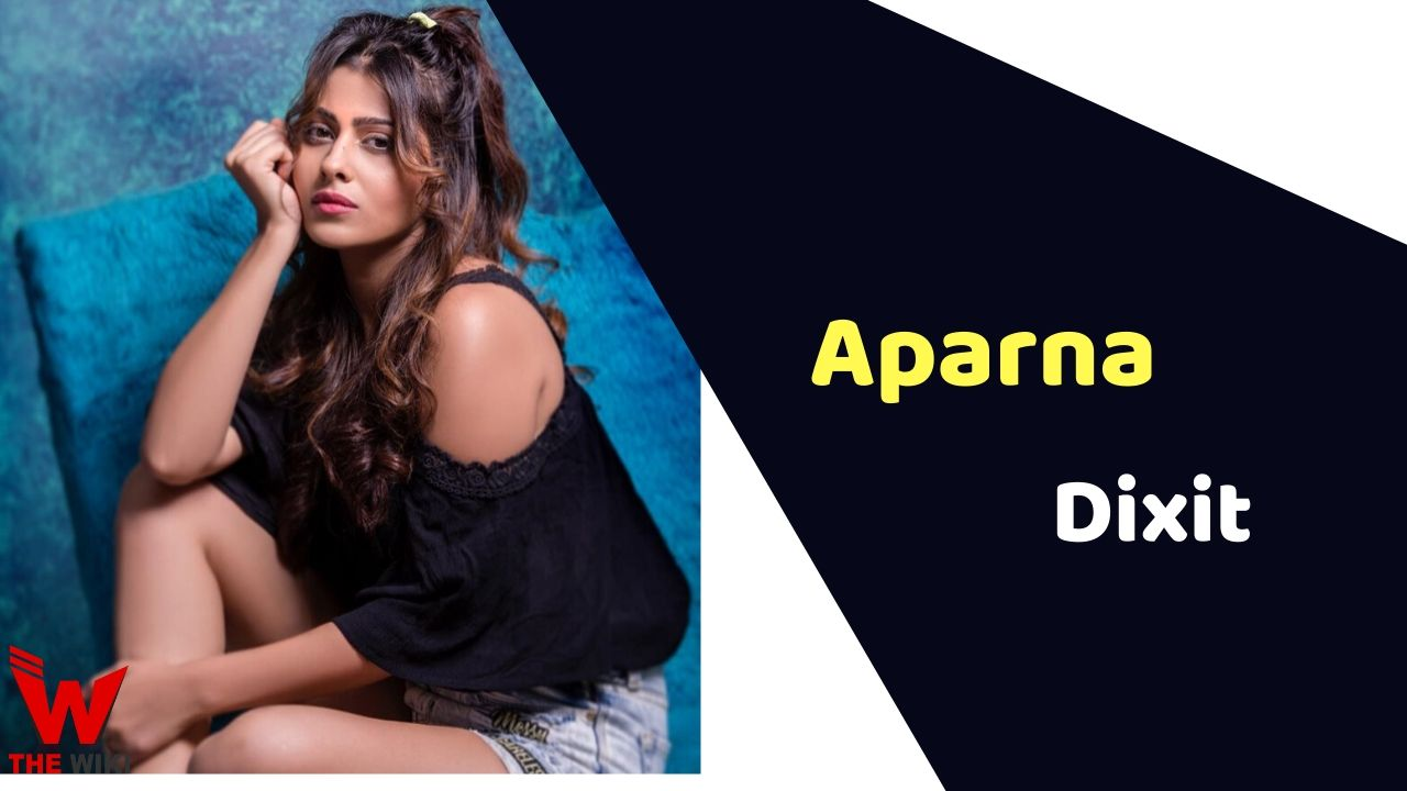 Aparna Dixit (Actress)