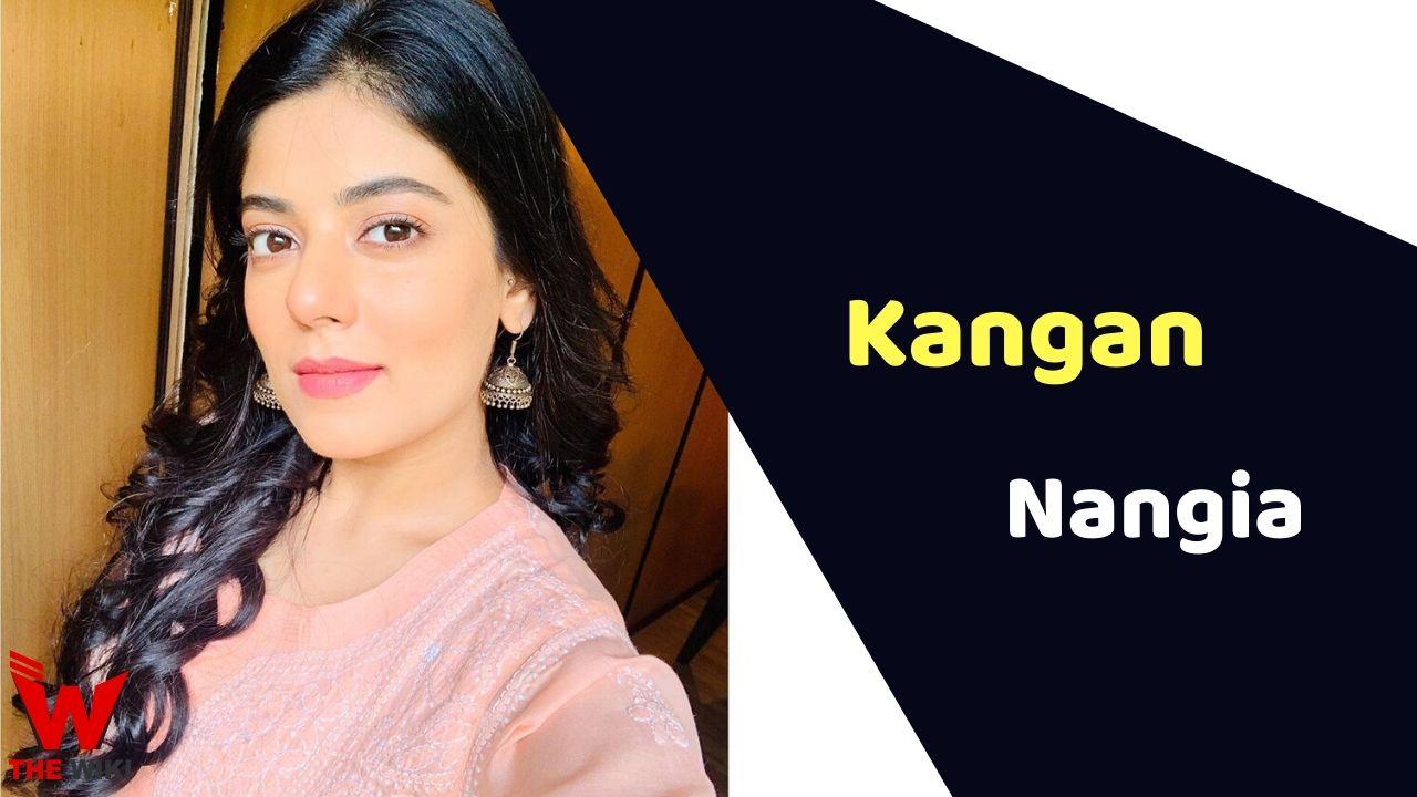 Kangan Nangia (Actress)