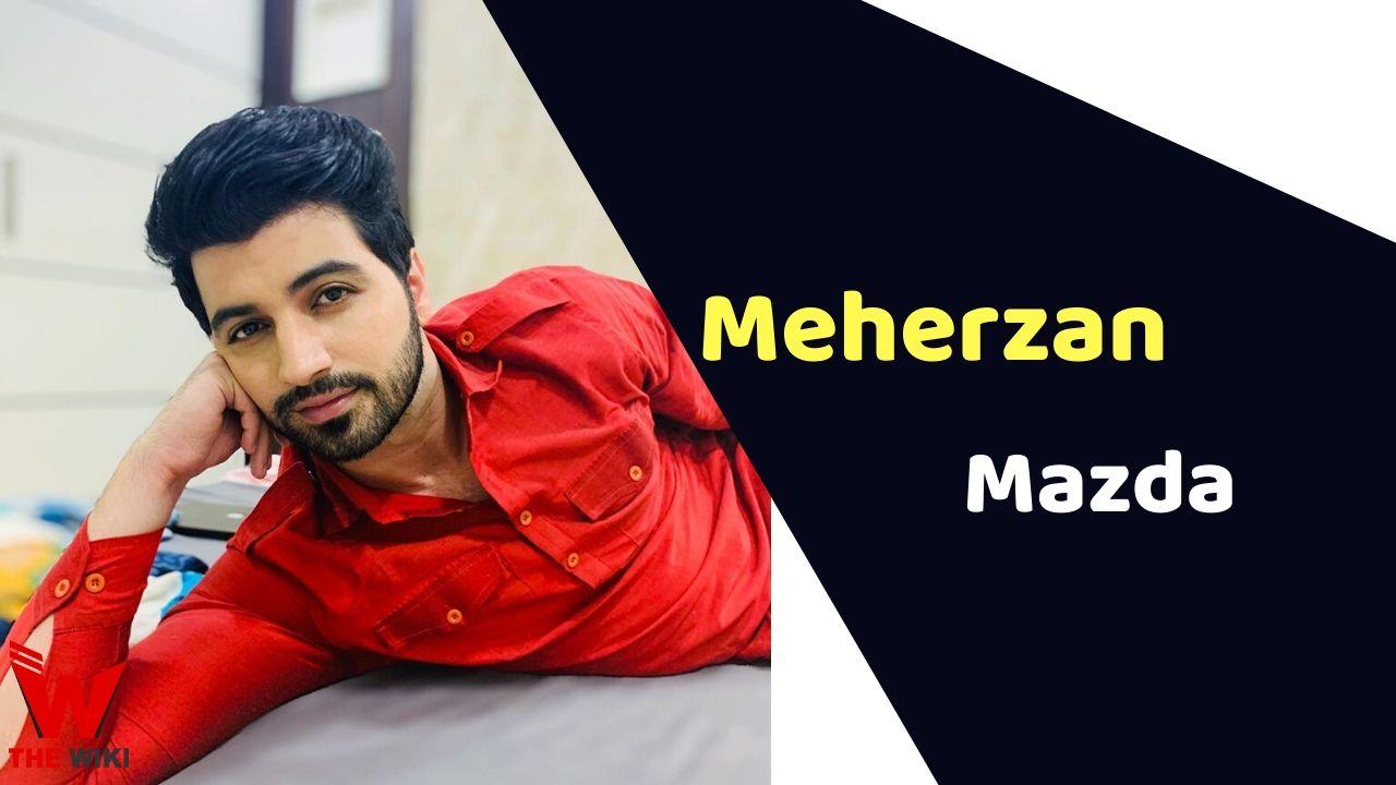 Meherzan Mazda (Actor)