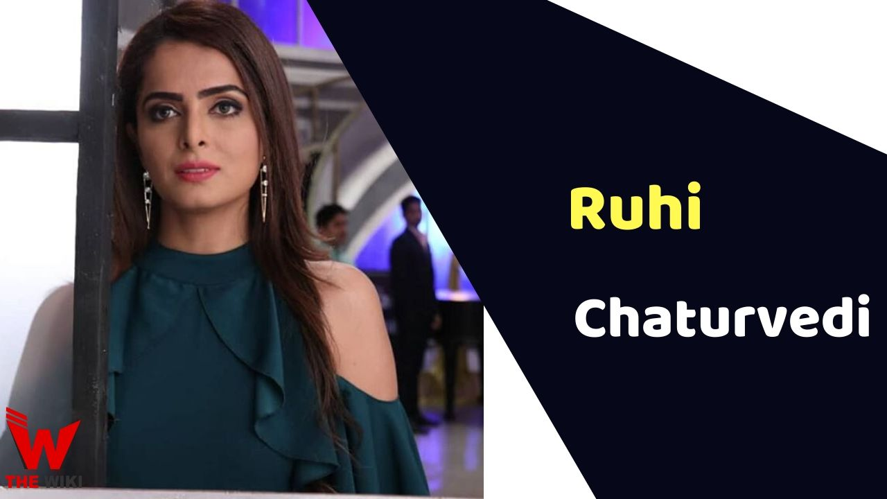Ruhi Chaturvedi (Actress)