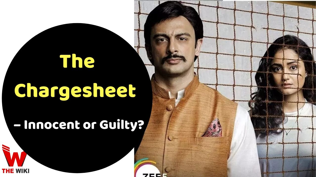 The Chargesheet – Innocent or Guilty (Zee5)