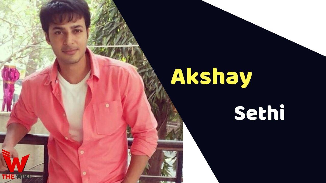 Akshay Sethi (Actor)