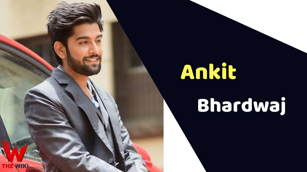 Ankit Bhardwaj (Actor)