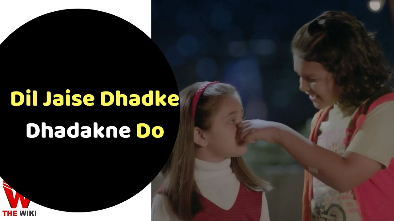 Dil Jaise Dhadke Dhadakne Do (Star Plus)
