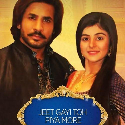 Jeet Gayi Toh Piya More (2017)