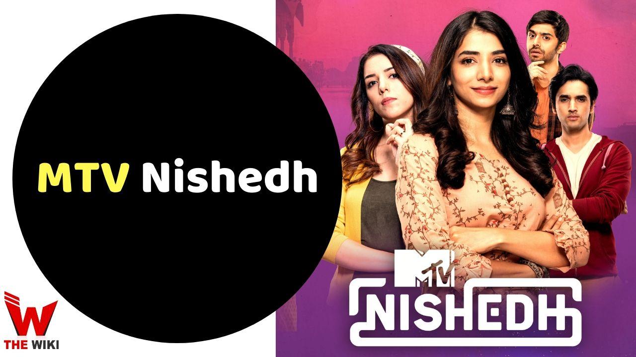MTV Nishedh (TV Series)