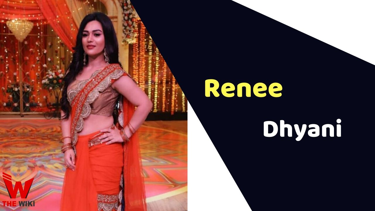 Renee Dhyani (Actress)