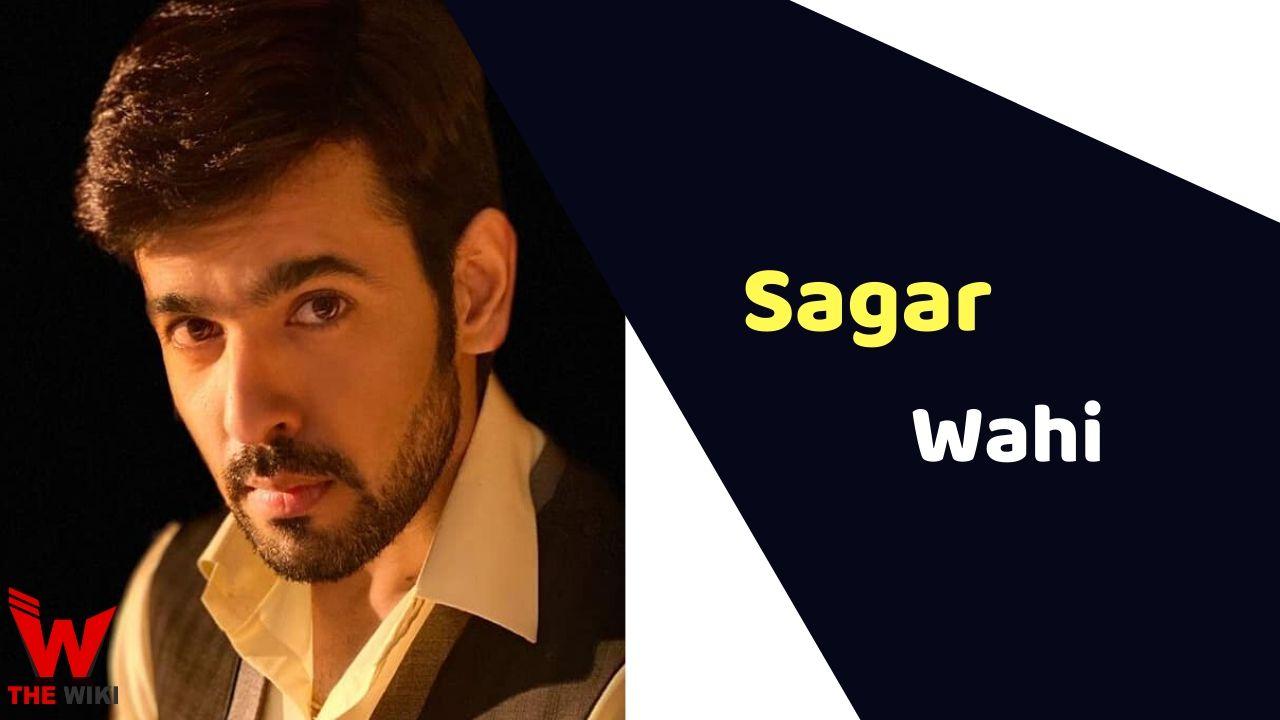 Sagar Wahi (Actor)