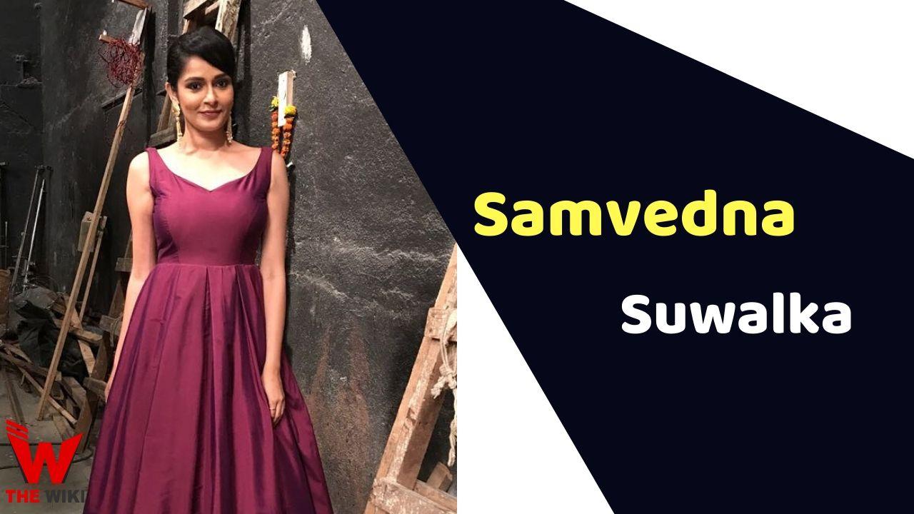 Samvedna Suwalka (Actress)