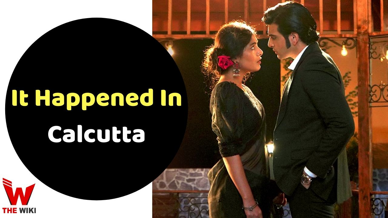 It Happened In Calcutta (ALT Balaji)