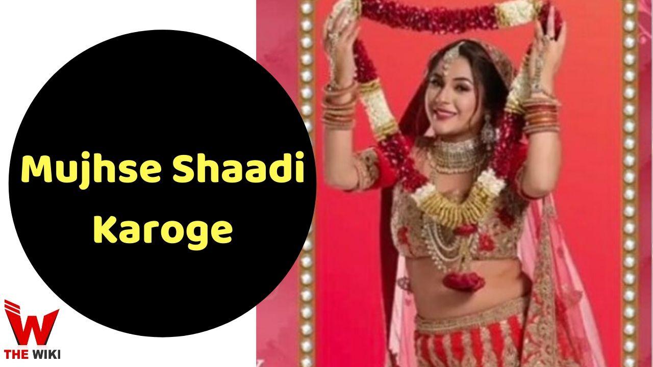 Mujhse Shaadi Karoge (Colors TV)