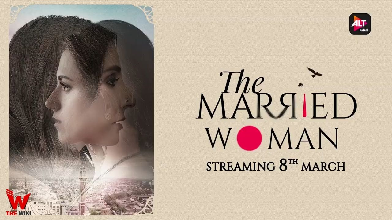 The Married Woman (ALT Balaji)