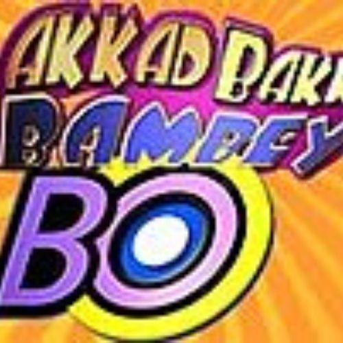 Akkad Bakkad Bambey Bo (2005)