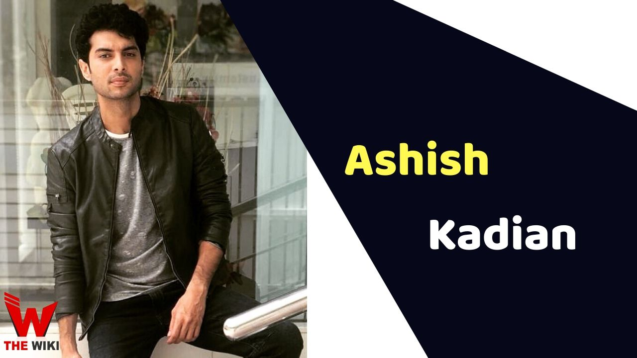 Ashish Kadian (Actor)
