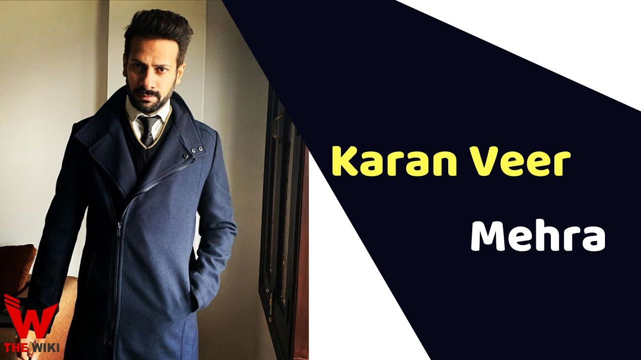 Karan Veer Mehra (Actor)