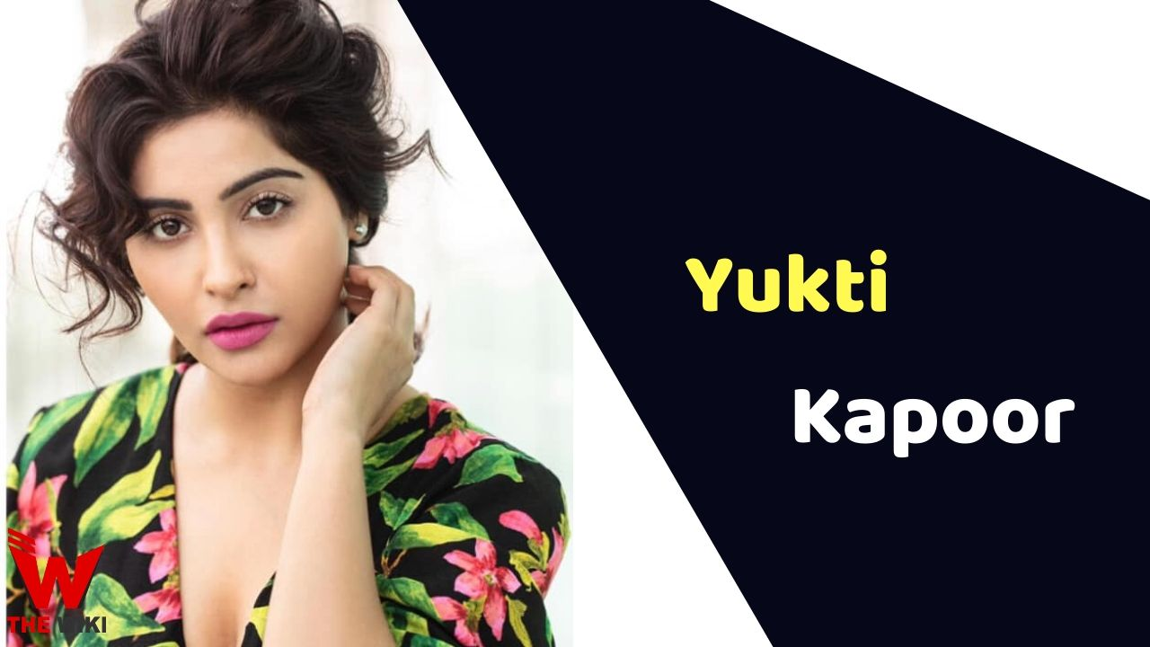 Yukti Kapoor (Actress)
