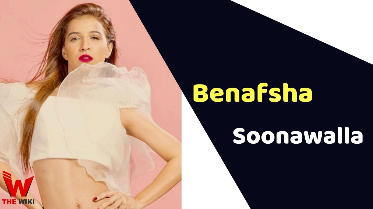 Benafsha Soonawalla (Actress)
