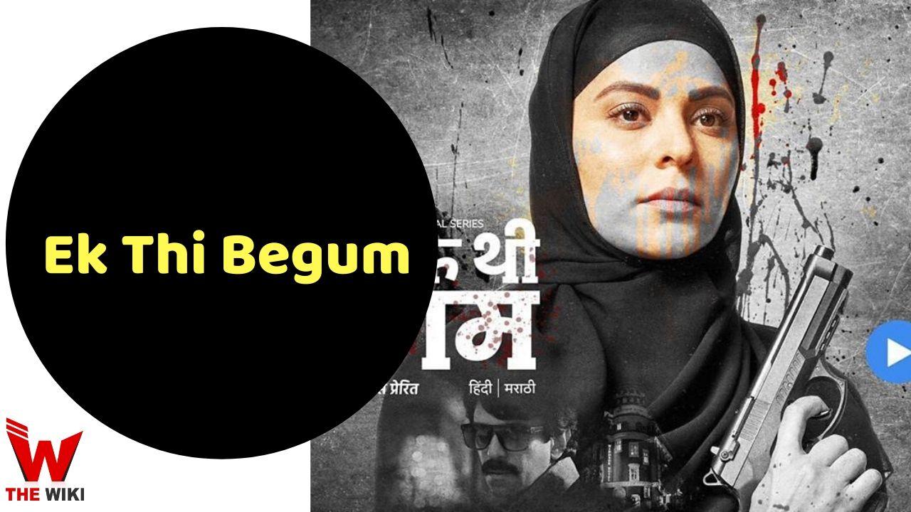 Ek Thi Begum (MX Player)