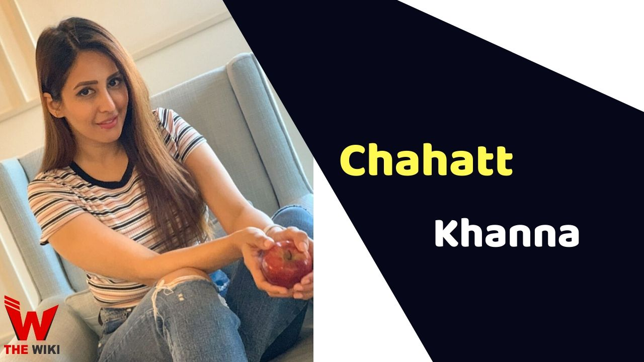 Chahatt Khanna (Actress)