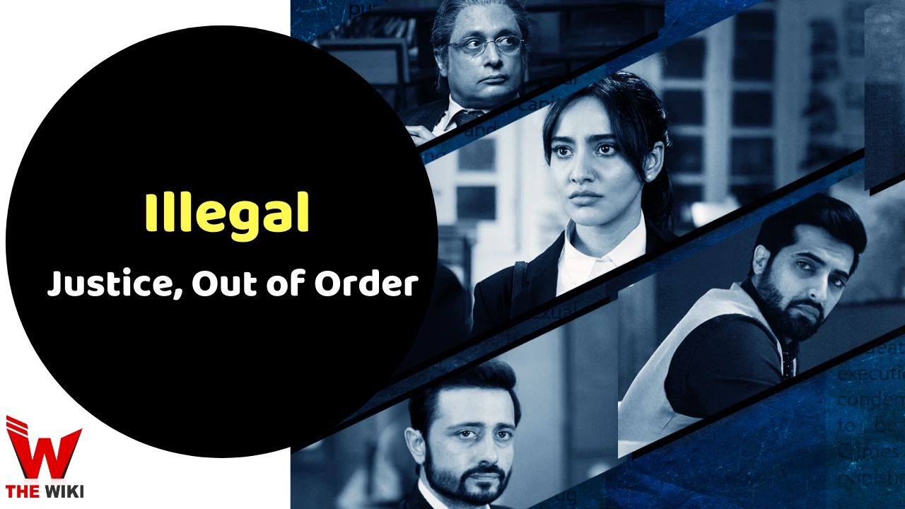 Illegal - Justice, Out of Order (Voot)