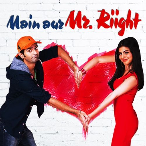 Main Aur Mr. Riight (2014)