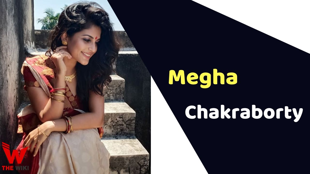 Megha Chakraborty (Actress)