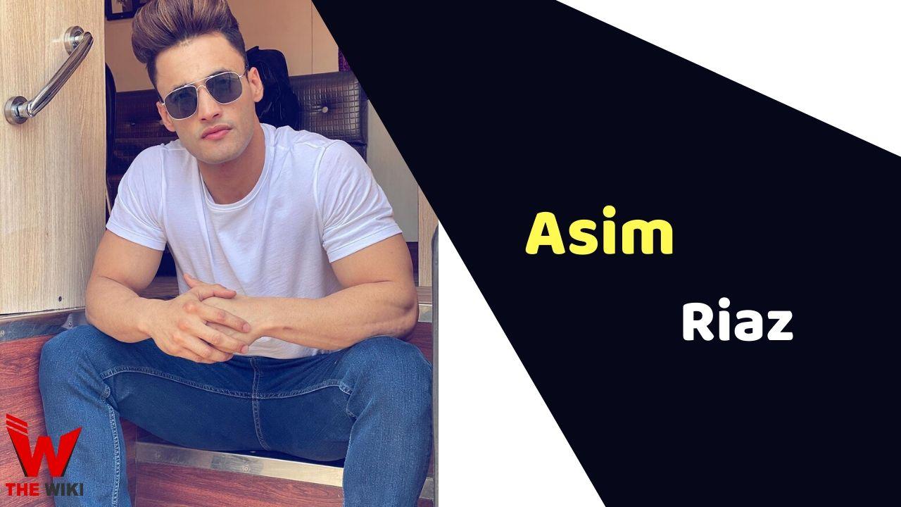 Asim Riaz (Actor)