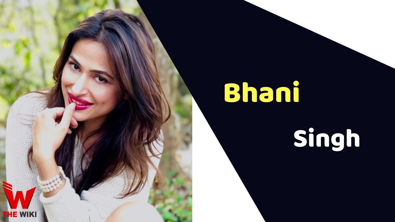 Bhani Singh (Actress)
